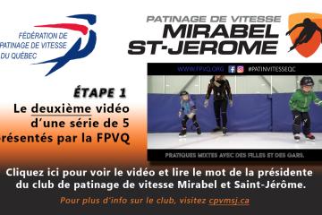 2ième vidéo de la FPVQ et mot de la présidente du club