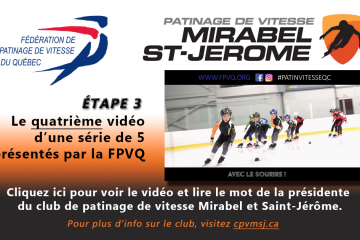 4ième vidéo de la FPVQ et mot de la présidente du club