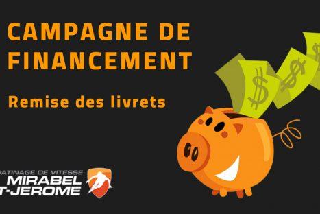 Remise des livrets – Campagne de financement